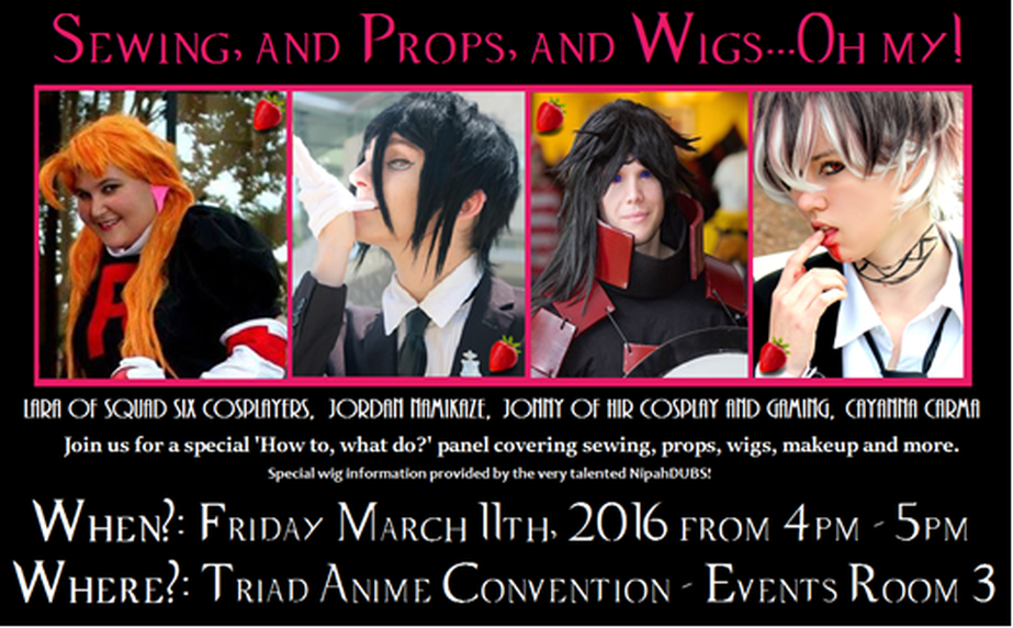 Sewing, and Props, and Wigs... Oh My! Panel at Triad Anime Con 2016