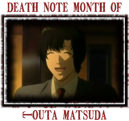 Death Note News: Death Note Month of Touta Matsuda