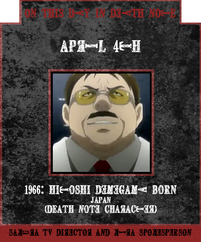 April 4th 1966: Death Note character Hitoshi Demegawa born in Japan