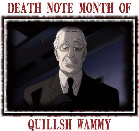Death Note News Month of Quillsh Wammy