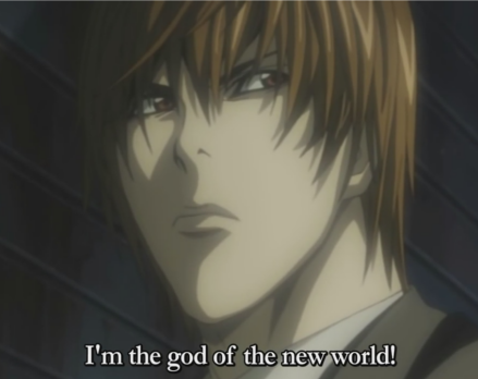 Kira I'm the God of the New World Death Note