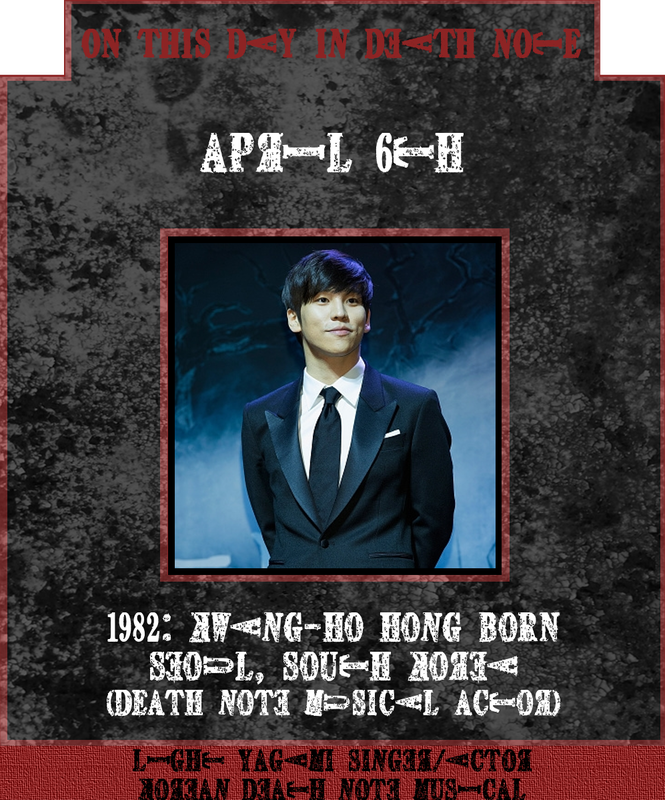 April 6th 1982: Korean Death Note Musical Kira actor Kwang-Ho Hong born