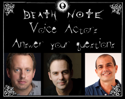 Death Note voice actors Kim Hasper, Brad Swaile and Sergio Zamora interview