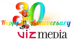 Happy 30th Birthday Viz Media