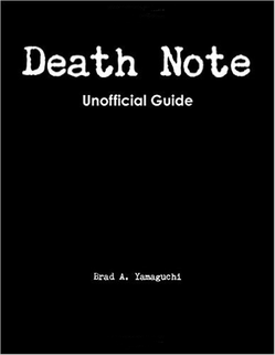 Brad Yamaguichi Death Note Guide