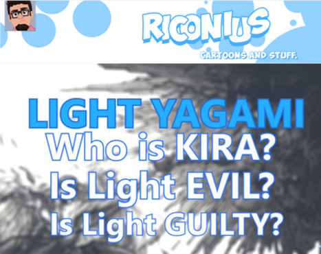 Riconius Channel on YouTube talking about Light Yagami for Death Note News' Month  of Kira
